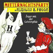 Cover-Bild zu Warnecke, Thorsten: Mitternachtsparty, Folge 8: Ärger mit der Geistergilde (Audio Download)