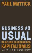 Cover-Bild zu Business as usual (eBook) von Mattick, Paul