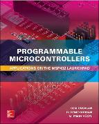 Cover-Bild zu Programmable Microcontrollers: Applications on the Msp432 Launchpad von Unsalan, Cem