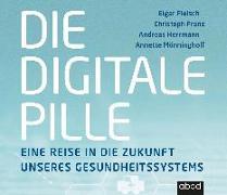 Cover-Bild zu Fleisch, Elgar: Die digitale Pille