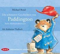 Cover-Bild zu Die schönsten Geschichten von Paddington - Sechs Hörbuchabenteuer von Bond, Michael