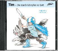 Cover-Bild zu Tim, de starch Kämpfer vo Gott von Walsh, Sheila