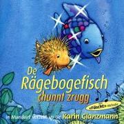 Cover-Bild zu De Rägebogefisch chunnt zrugg von Pfister, Marcus