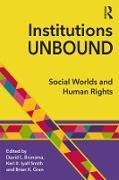 Cover-Bild zu Brunsma, David L. (Hrsg.): Institutions Unbound (eBook)