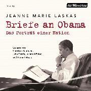 Cover-Bild zu Briefe an Obama (Audio Download) von Laskas, Jeanne Marie