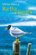 Cover-Bild zu Herwig, Ulrike: Tante Martha im Gepäck (eBook)