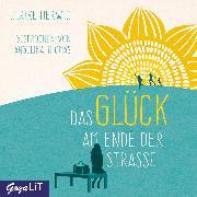 Cover-Bild zu Herwig, Ulrike: Das Glück am Ende der Straße (Audio Download)