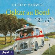 Cover-Bild zu Herwig, Ulrike: Oskar an Bord (Audio Download)
