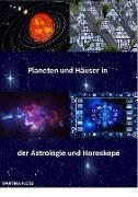 Cover-Bild zu Bedeutung der Planeten und Häuser in der Astrologie und im Horoskop (eBook) von Kloss, Martina