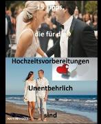 Cover-Bild zu 15 Tipps, die für die Hochzeitsvorbereitungen unentbehrlich sind (eBook) von Kloss, Martina