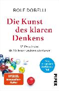 Cover-Bild zu Dobelli, Rolf: Die Kunst des klaren Denkens (eBook)