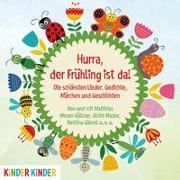 Cover-Bild zu Hurra, der Frühling ist da! von Meyer-Göllner, Matthias (Spr.)