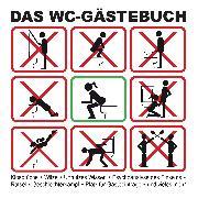 Cover-Bild zu Breunig, Andrea: Das WC-Gästebuch (eBook)