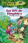 Cover-Bild zu Osborne, Mary Pope: Das magische Baumhaus 43 - Das Gift der Königskobra (eBook)