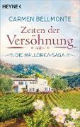 Cover-Bild zu Bellmonte, Carmen: Zeiten der Versöhnung (eBook)
