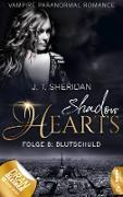 Cover-Bild zu Sheridan, J. T.: Shadow Hearts - Folge 8: Blutschuld (eBook)