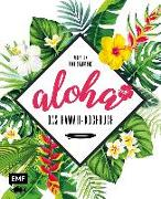 Cover-Bild zu Aloha - Das Hawaii-Kochbuch von Lex, Viola