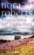 Cover-Bild zu Roberts, Nora: Vermächtnis der Dunkelheit