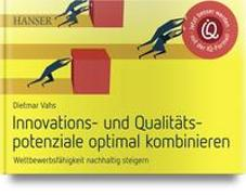Cover-Bild zu Innovations- und Qualitätspotenziale optimal kombinieren von Vahs, Dietmar