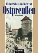 Cover-Bild zu Historische Ansichten von Ostpreussen