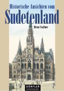 Cover-Bild zu Historische Ansichten vom Sudetenland