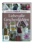 Cover-Bild zu Landleben: Liebevolle Geschenkideen