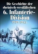 Cover-Bild zu Die Geschichte der rheinisch-westfälischen 6. Infanterie-Division
