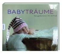 Cover-Bild zu BABYTRÄUME - Neugeborene im Schlaf