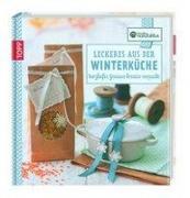Cover-Bild zu Kreative Manufaktur: Leckeres aus der Winterküche
