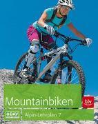 Cover-Bild zu Alpin-Lehrplan 7: Mountainbiken von Head, Alex