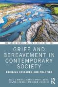 Cover-Bild zu Neimeyer, Robert A. (Hrsg.): Grief and Bereavement in Contemporary Society (eBook)