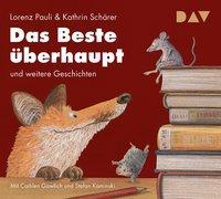 Cover-Bild zu Das Beste überhaupt und weitere Geschichten von Pauli, Lorenz