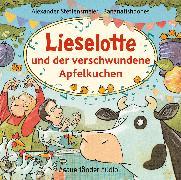 Cover-Bild zu Lieselotte und der verschwundene Apfelkuchen von Steffensmeier, Alexander