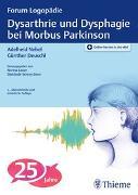 Cover-Bild zu Nebel, Adelheid (Hrsg.): Dysarthrie und Dysphagie bei Morbus Parkinson