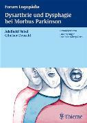Cover-Bild zu Nebel, Adelheid (Hrsg.): Dysarthrie und Dysphagie bei Morbus Parkinson (eBook)