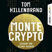 Cover-Bild zu Hillenbrand, Tom: Montecrypto (Ungekürzt) (Audio Download)