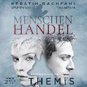 Cover-Bild zu Rachfahl, Kerstin: Menschenhandel - Sondereinheit Themis, (ungekürzt) (Audio Download)