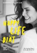 Cover-Bild zu Happy Life Diät (eBook) von Shahrivar, Shermine