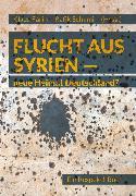 Cover-Bild zu Schami, Rafik (Hrsg.): Flucht aus Syrien (eBook)