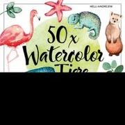 Cover-Bild zu 50 x Watercolor Tiere von Andrejew, Nelli