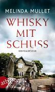 Cover-Bild zu Mullet, Melinda: Whisky mit Schuss