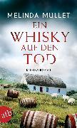 Cover-Bild zu Mullet, Melinda: Ein Whisky auf den Tod (eBook)