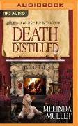 Cover-Bild zu Mullet, Melinda: Death Distilled: A Whisky Business Mystery