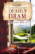 Cover-Bild zu Mullet, Melinda: Deadly Dram (eBook)