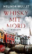 Cover-Bild zu Mullet, Melinda: Whisky mit Mord (eBook)