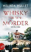Cover-Bild zu Mullet, Melinda: Whisky für den Mörder (eBook)