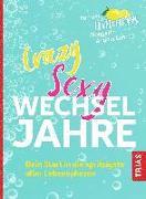 Cover-Bild zu Löhr, Angela: Crazy Sexy Wechseljahre (eBook)