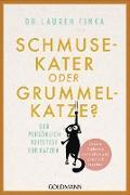 Cover-Bild zu Finka, Lauren: Schmusekater oder Grummelkatze? (eBook)