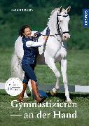 Cover-Bild zu Roida, Katrin: Gymnastizieren an der Hand (eBook)