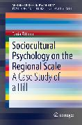 Cover-Bild zu eBook Sociocultural Psychology on the Regional Scale